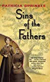 Sins of the Father (Family Tree Mysteries, No. 2) (0060819766) by Sprinkle, Patricia