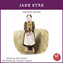Jane Eyre: An Accurate Retelling of Charlotte Bronte's Timeless Classic. | Livre audio Auteur(s) : Charlotte Bronte, Gill Tavner Narrateur(s) : Gill Tavner