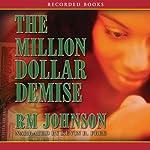 The Million Dollar Demise: A Novel   R. M. Johnson