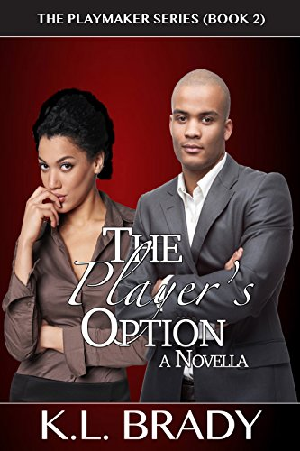 The Player's Option: A Novella (The Playmaker Series Book 2)