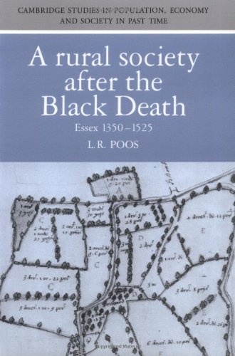 A Rural Society after the Black Death: Essex 1350-1525 (Cambridge Studies in Population, Economy and Society in Past Tim