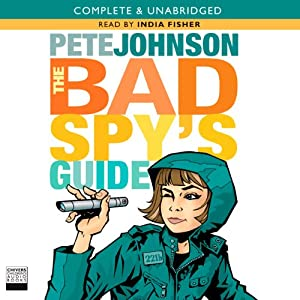 The Bad Spy's Guide | [Pete Johnson]