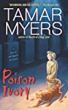 Poison Ivory (A Den of Antiquity Mystery) (0060846607) by Myers, Tamar