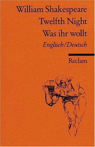 Twelfth Night/ Was ihr wollt [Zweisprachig]
