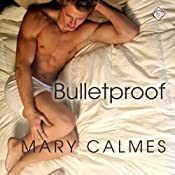 Bulletproof: A Matter of Time, Book 5 | [Mary Calmes]