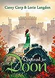 Destined for Doon (A Doon Novel)