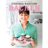 "Backen. I love baking -von ""Cynthia Barcomi"""