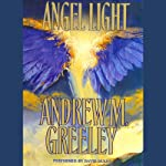 Angel Light | Andrew M. Greeley
