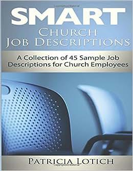 Church Job Descriptions: A Collection Of 45 Sample Job Descriptions For Church Employees