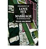 img - for [(Philosophy of Love, Sex, and Marriage: An Introduction)] [Author: Raja Halwani] published on (April, 2010) book / textbook / text book