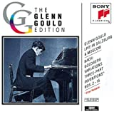 Glenn Gould Live in Salzburg & Moscow: Bach: Goldberg Variations, BWV 988 (from Salzburg Festival, 1959); Three-Part Inventions, BWV 788-801 (from Moscow, 1957)
