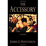 The Accessory ~ James G Hutchison