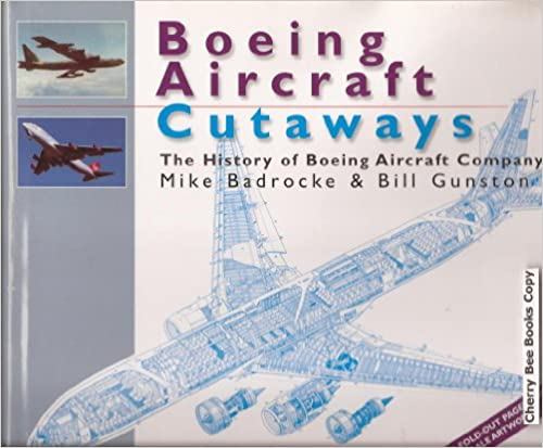 Boeing Aircraft History Boeing Aircraft Cutaways The