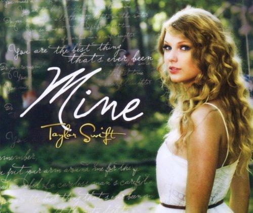 Taylor Swift - Mine (Single) - Zortam Music