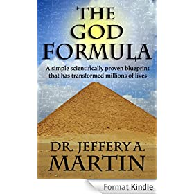 The God Formula: A simple scientifically proven blueprint that has transformed millions of lives (The Path of Freedom Series Book 1) (English Edition)