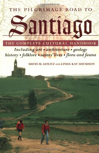 Pilgrimage Road to Santiago: The Complete Cultural Handbook
