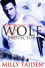 Wolf Protector (Federal Paranormal Unit Book 1)