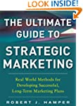 The Ultimate Guide to Strategic Marke...