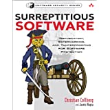 Surreptitious Software: Obfuscation, Watermarking, and Tamperproofing for Software Protection: Obfuscation, Watermarking...