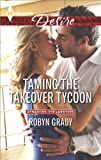 Taming the Takeover Tycoon (Dynasties: The Lassiters)