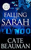 Falling For Sarah: Book Two In The Bodyguards Of L.A. County Series