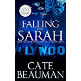Falling For Sarah: Book Two In The Bodyguards Of L.A. County Series ~ Cate Beauman