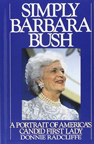 simply-barbara-bush-a-portrait-of-americas-candid-first-lady