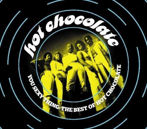 Hot Chocolate - You Sexy Thing: Best Of - Zortam Music