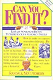 img - for Can You Find It?: 25 Library Scavenger Hunts to Sharpen Your Research Skills book / textbook / text book
