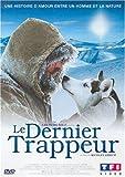 Image de Le Dernier trappeur [Édition Double]