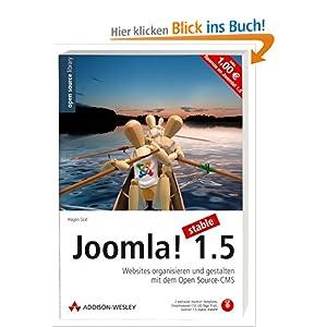 Joomla! 1.5: Websites organisieren und gestalten mit dem Open Source-CMS