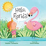 img - for Hello, Florida!   [HELLO FLORIDA-BOARD] [Board Books] book / textbook / text book