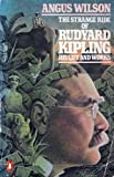 The Strange Ride of Rudyard Kipling: His Life and Works (0140051228) by Wilson, Angus
