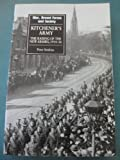 Kitchener's Army: The Raising of the New Armies, 1914-16 (War, Armed Forces & Society)