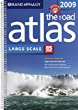Rand McNally 2009 The Road Atlas Large Scale: United States (Rand Mcnally Large Scale Road Atlas USA)