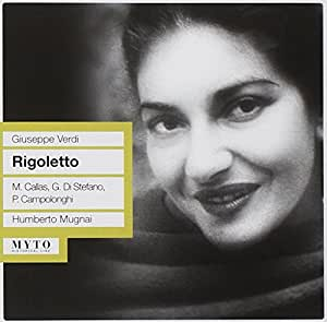 Verdi: Rigoletto - Maria Callas, Giuseppe di Stefano; Live, Mexico City 1952