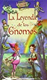 Leyenda de los gnomos / Legend of the Gnomes (Spanish Edition)