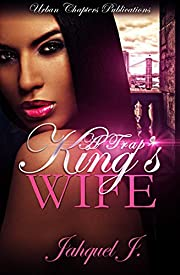 A Trap  King's Wife (A Trap King's Wife Book 1)