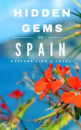 Hidden Gems of SPAIN - Locals Complete Travel Guide for Spain: 8 TRAVEL Guides in 1 : Barcelona, Canary Islands, Granada, Ibiza, Madrid, Mallorca, Seville, Valencia by 55 Secrets, Antonio Araujo, Spain Travel Guide