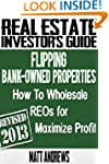 Real Estate Investor's Guide to Flipp...