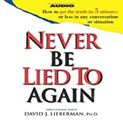 Never Be Lied to Again | [David J. Lieberman]