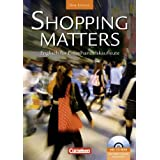"Shopping Matters - Second Edition: A2-B1 - Sch�lerbuch mit CD-ROMvon ""Michael Benford"""