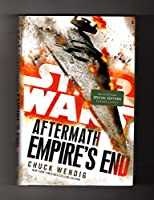 Star Wars: Aftermath - Empire's End. First Edition, First Printing, Special B&N Edition with Exclusive Content