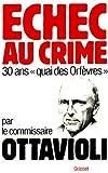echange, troc Pierre Ottavioli - Echec au crime