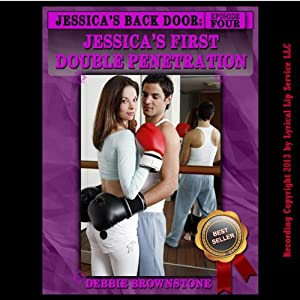 Jessica's First Double Penetration Audiobook