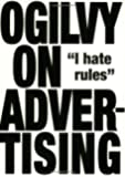Ogilvy on Advertising by Ogilvy, David New Edition (2007)