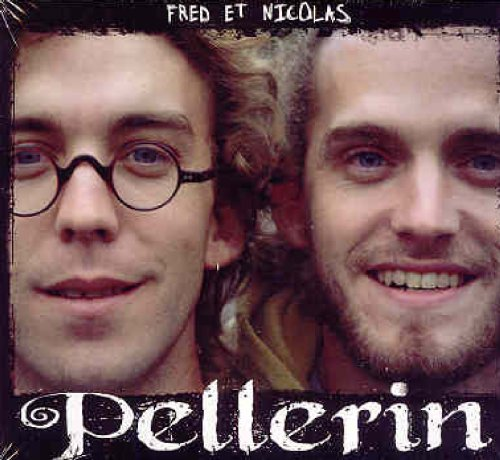 FRED & NICOLAS PELLERIN