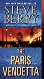The Paris Vendetta: A Novel (Cotton Malone)