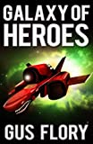 img - for Galaxy of Heroes book / textbook / text book