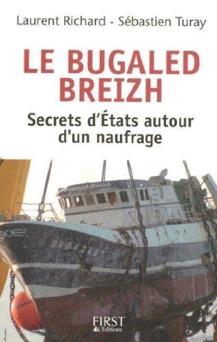 Le Bugaled Breih - Les secrets d'Etat autour d'un naufrage
